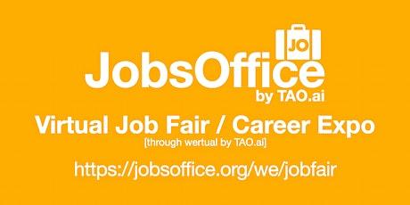 #JobsOffice Virtual Job Fair / Career Expo Event #Riverside tickets