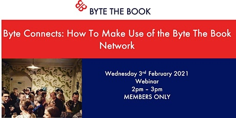 Byte Connects: How to Make Use of the Byte The Book Network tickets