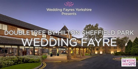 DoubleTree By Hilton Sheffield Park Wedding fayre tickets