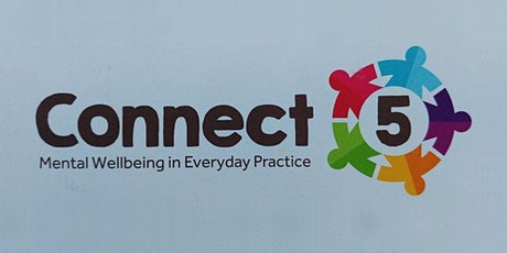 Connect 5 Session 3 - Online training for effectve wellbeing conversations tickets