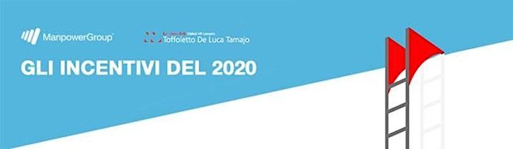 Immagine MANPOWERGROUP E STUDIO TOFFOLETTO DE LUCA TAMAJO -  Gli incentivi 2020