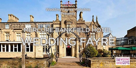 Mercure Bankfield  Wedding Fayre tickets