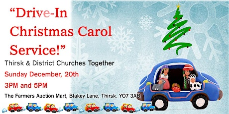 Drive-In Christmas Carol Service ,Thirsk (Attendance ONLY by car) tickets