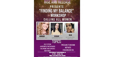 "Rise and Release presents, ""Finding my balance"" Workshop tickets"