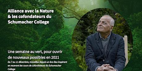Alliance avec la Nature & les cofondateurs du Schumacher College tickets