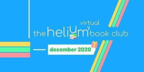 The Helium Book Club - December 2020 (Virtual) Gathering tickets