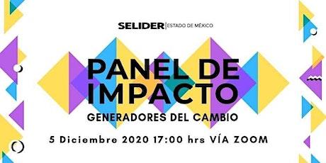 Panel de impacto: Generadores del cambio entradas