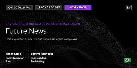 Workshop | Future News ingressos