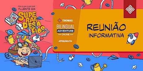 Reunião informativa Bilingual  Adventure Online