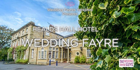 Healds Hall Hotel Wedding Fayre tickets