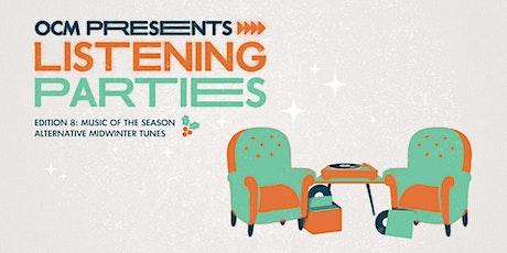 Listening Parties #8: Alternative Midwinter Tunes tickets