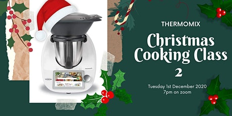 Festive Thermomix team cookery class Part 2! tickets