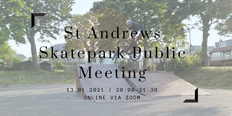 St Andrews Skatepark Public Meeting tickets