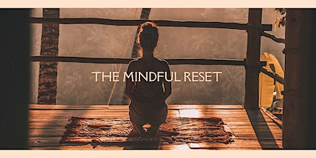 Meditation for Mums - The Mindful Reset tickets