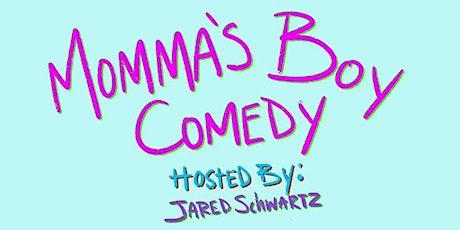 Mommas Boy Comedy POP UP tickets