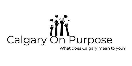 Calgary on Purpose - Community Conversation tickets