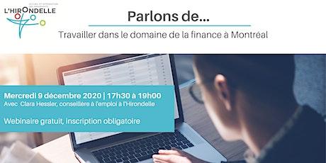 Travailler dans le domaine de la finance à Montréal tickets
