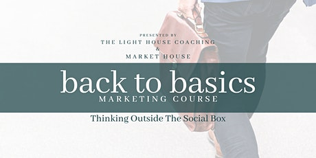 Back To Basics (Marketing Workshop) tickets