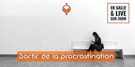 Sophrologie -  Sortir de la procrastination (En salle + LIVE) billets