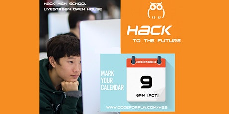 Hack HS Open House tickets