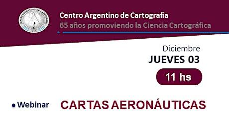 Cartas Aeronáuticas: Generalidades, características, usos y tendencias entradas