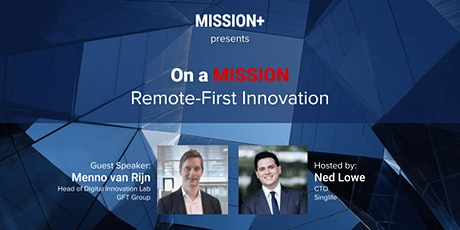 On a MISSION: Remote-First Innovation tickets