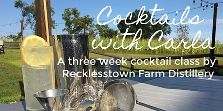 Recklesstown Farm Distillery presents Cocktails with Carla tickets