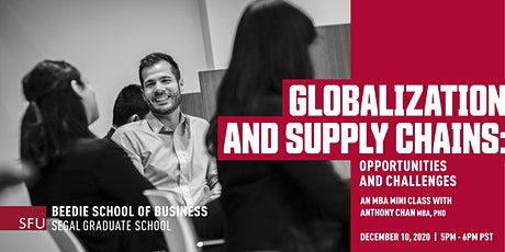 LIVE MBA Class on Globalization & Supply Chains: Opportunities & Challenges tickets