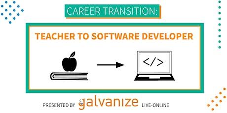 Career Transition: Teacher to Software Developer [LIVE ONLINE] tickets
