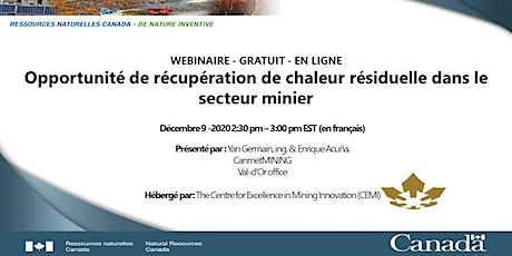 Récupération de chaleur sur les complexes miniers CanmetMINING - CEMI billets
