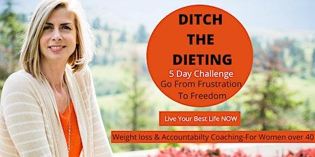Ditch the Diet 5 Day Challenge tickets
