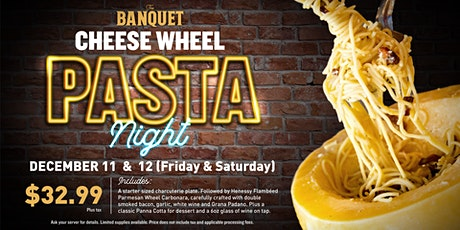 Cheese Wheel Pasta Night tickets