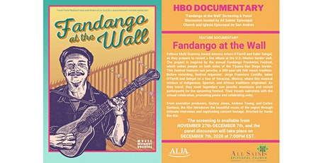 FANDANGO AT THE WALL Screening & Panel for  All Saints' Episcopal Church tickets