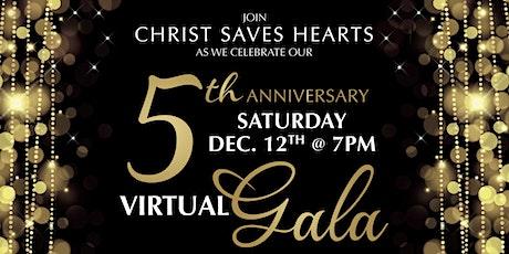 Christ Saves Hearts Foundation -  Celebrating 5 Years Virtual Gala tickets