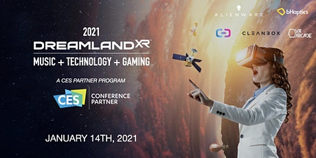 DreamlandXR @ CES 2021 tickets