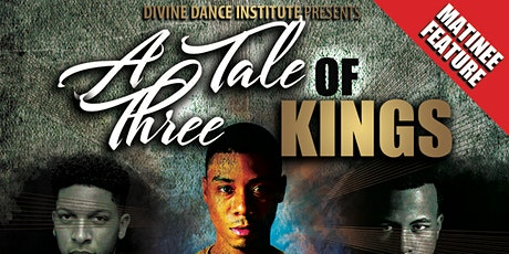 A Tale of Three Kings  ... What Did God Say tickets