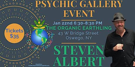 Steven Albert: Psychic Medium Gallery Event  Organic Earthling 1/22 tickets