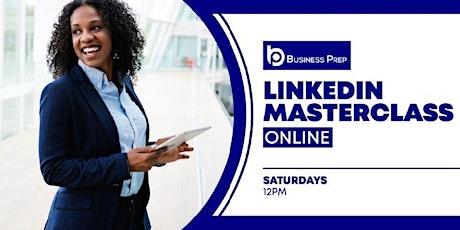 Business Prep - LinkedIn Masterclass tickets