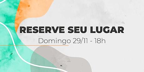 Culto de Domingo | 29/11 - 18h ingressos