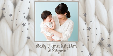 Baby Time: Rhythm & Rhyme (Dec  4,  11, & 18) tickets