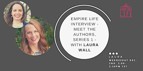 Empire Life Book, Meet The Authors Interview, With Laura tickets