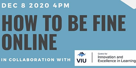 How to be Fine Online! tickets
