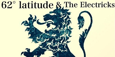 62 Latitude and the Electricks