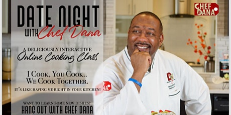 DATE NIGHT with Chef Dana week 30 tickets