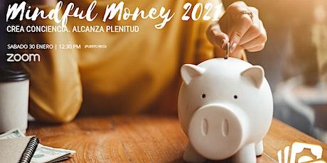 Mindful Money 2021 (Digital Summit) tickets