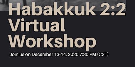 Habakkuk 2:2 Virutal Workshop tickets