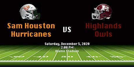 SAISD Football - Sam Houston vs Highlands - Zone Playoff tickets