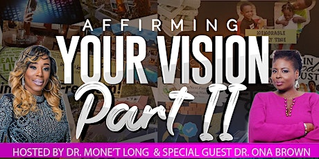 Affirming Your Vision tickets