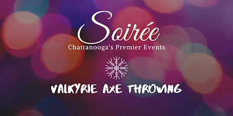 Soiree Presents: Axe Throwing tickets