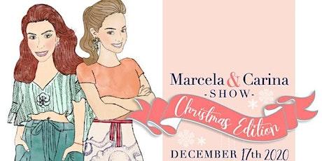 MARCELA & CARINA CHRISTMAS SHOW tickets
